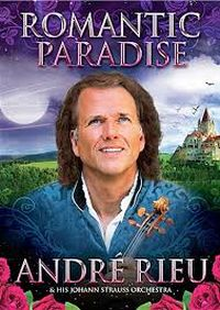 Cover André Rieu and His Johann Strauss Orchestra - Romantic Paradise [DVD]